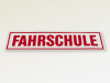 "Reflective Magnetic Film Sign ""FAHRSCHULE"" 240x60 mm"